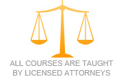 All courses are taught by licensed attorneys